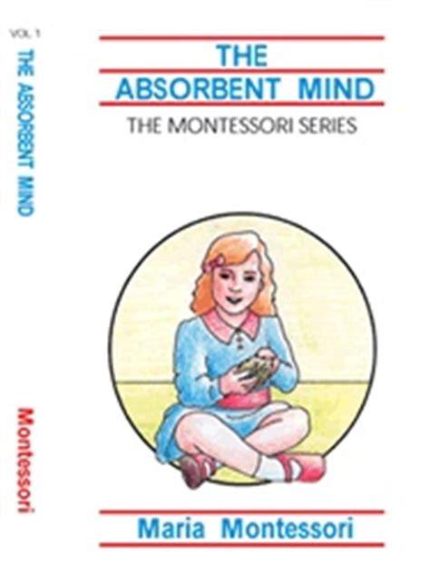 Absorbent Mind & Maria Montessori - Carrots Are Orange
